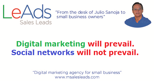 Digital marketing will prevail