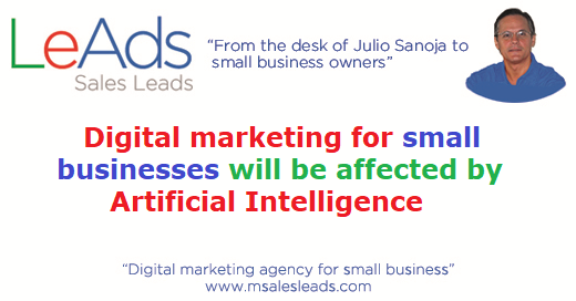 Digital Marketing for Small Businesses will be affected by Artificial Intelligence