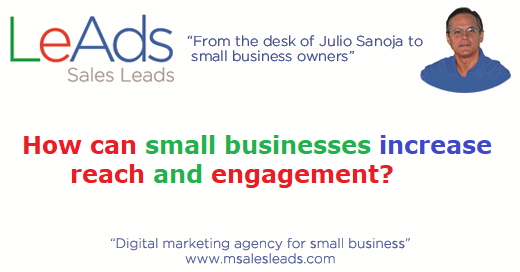 How Can Small Businesses Increase Reach and Engagement