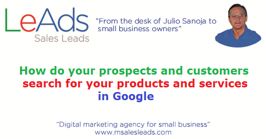 How Do Your Prospects And Customers Search For Your Products And Services In Google