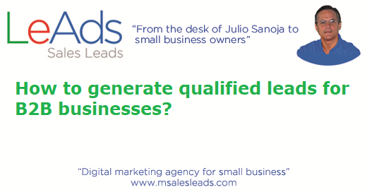 How to generate qualified leads for B2B businesses?
