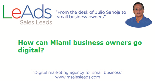How Can Miami Business Owners Go Digital
