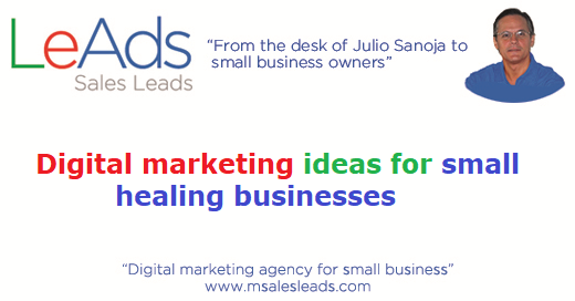 Digital Marketing Ideas for Small Healing Businesses