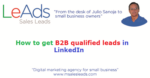 How To Get B2B Qualified Leads In LinkedIn